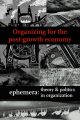 Organizing for the post-growth economy