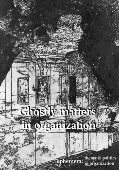 Ghostly matters in organization