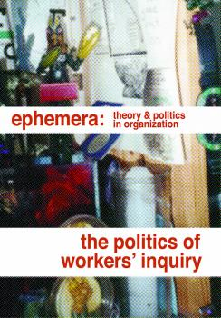 The politics of workers' inquiry